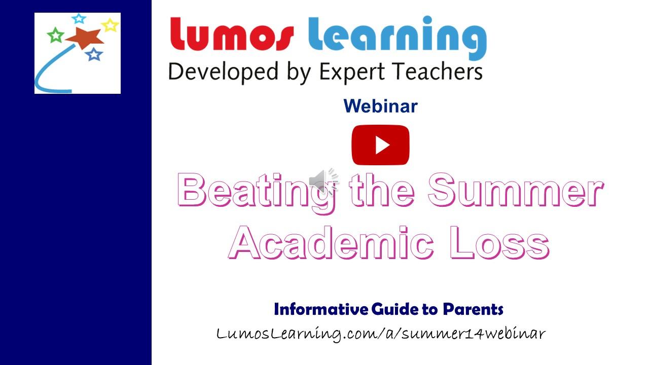 Video - Beating the Summer Academic Loss Webinar
