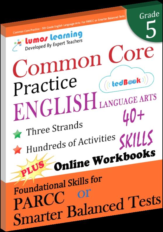 Grade 5 Common Core Practice English Language Arts Practice