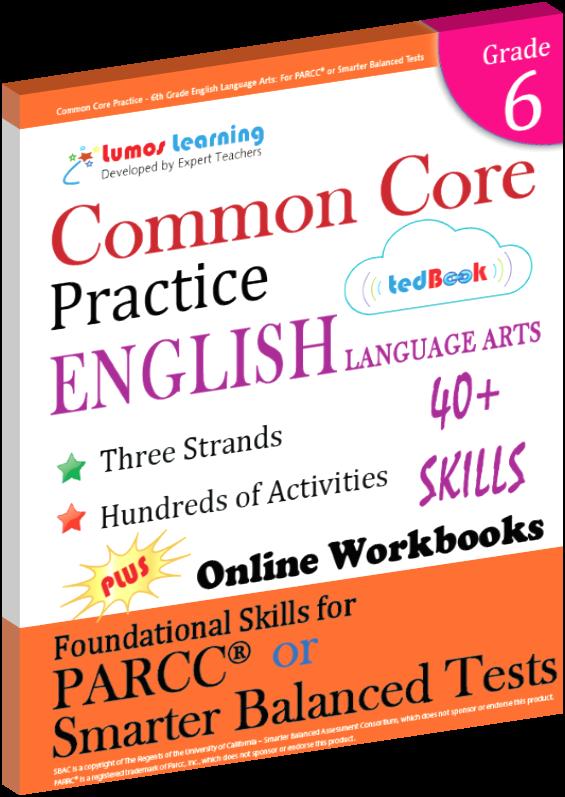 Grade 6 Common Core Practice English Language Arts Practice
