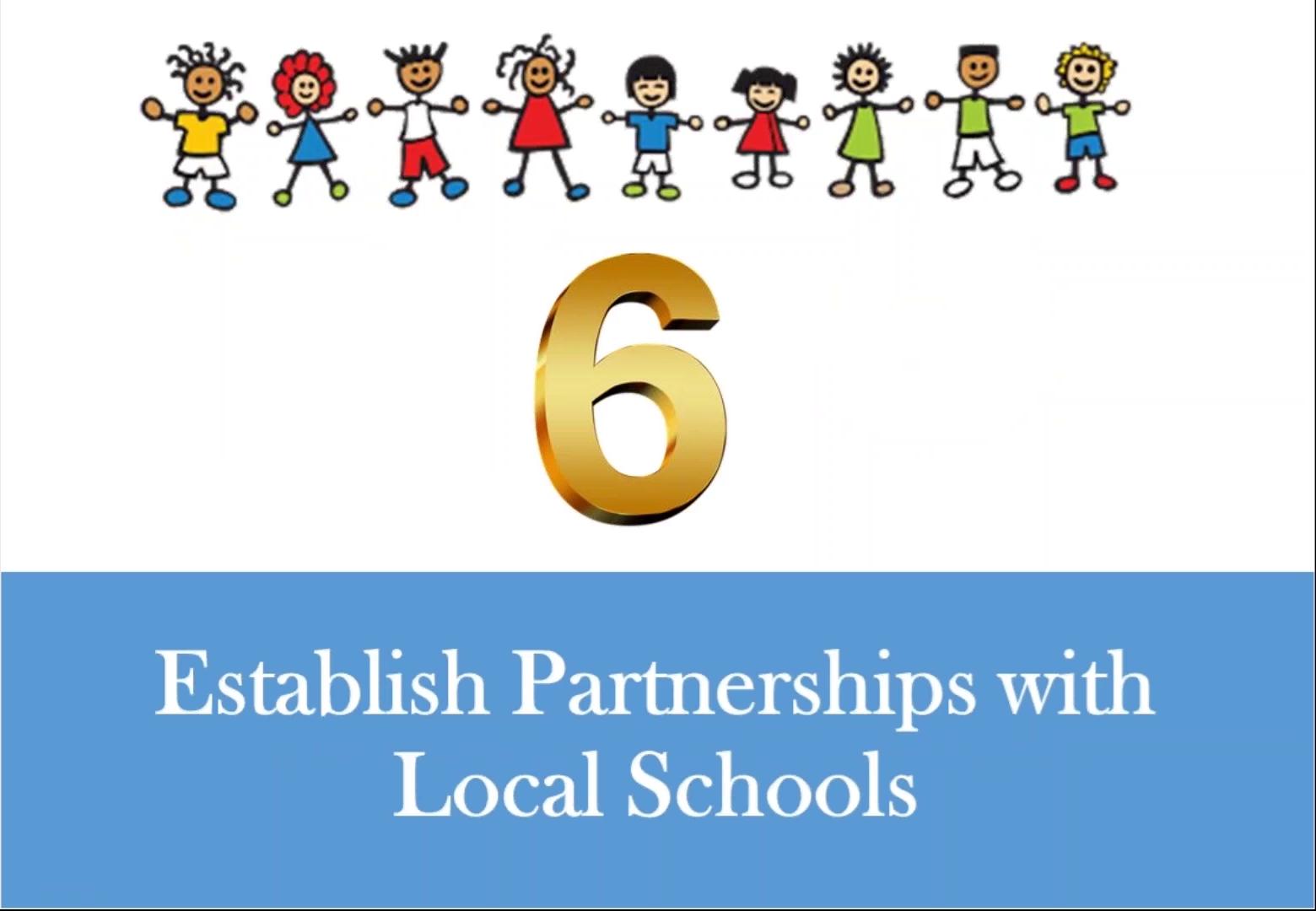 Establish Partnerships with Local Schools