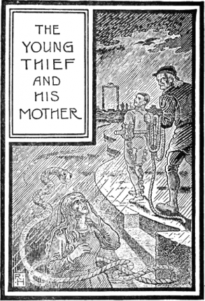 The Thief and His Mother