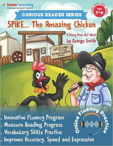 Curious Reader Series: Spike, The Amazing Chicken