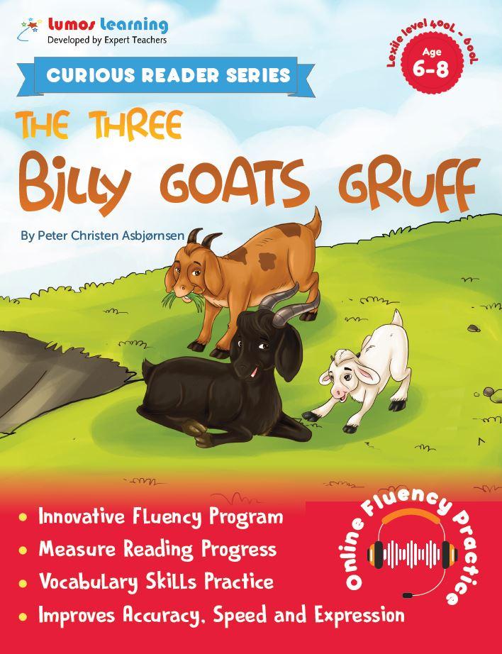 the three billy goats - Curious Reader  - Reading fluency program